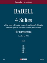 "Babell, William : 4 Suites of the most celebrated lessons from Handel's ""Rinaldo"" and other operas by Bononcini, Gasparini, Haym, Handel for Harpsichord - Vol. 4"