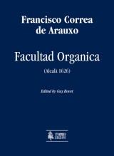 Correa de Arauxo, Francisco : Facultad Organica (Alcalá 1626) [Complete Edition]