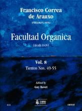Correa de Arauxo, Francisco : Facultad Organica (Alcalá 1626) [Edition in 11 vols.] - Vol. 8: Tientos Nos. 49-55