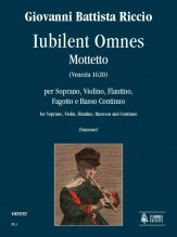 Riccio, Giovanni Battista : Iubilent Omnes. Motet for Soprano, Violin, Flautino, Bassoon and Continuo