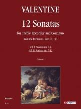 Valentine, Robert : 12 Sonatas from the Parma ms. Sanv. D. 145 for Treble Recorder and Continuo - Vol. 2: Sonatas Nos. 7-12