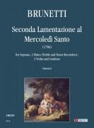 Brunetti, Giovan Gualberto : Seconda Lamentazione al Mercoledì Santo (1786) for Soprano, 2 Flutes (Treble and Tenor Recorders), 2 Violas and Continuo