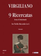 "Virgiliano, Aurelio : 9 Ricercatas from ""Il Dolcimelo"" for Treble Recorder in G"