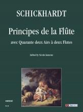 Schickhardt, Johann Christian : Principes de la Flûte avec Quarante deux Airs à deux Flutes