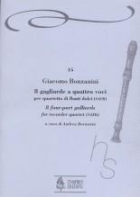 Bonzanini, Giacomo : 8 four-part Gaillards (Venezia 1616) for Recorder Quartet (SATB)