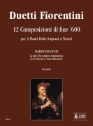 Florentine Duets. 12 late 17th century Compositions for 2 Descant or Tenor Recorders