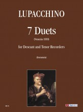 Lupacchino, Bernardino : 7 Duets (Venezia 1559) for Descant and Tenor Recorders