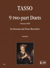Tasso, Ioan Maria : 9 Duets (Venezia 1559) for Descant and Tenor Recorders