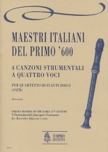Italian Masters of the early 17th century : 4 Instrumental four-part Canzonas for Recorder Quartet (SATB)