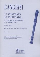 Cangiasi, Giovanni Antonio : La Confrata, La Furugada. 2 Instrumental four-part Canzonas (Milano 1614) for Recorder Quartet (SATB)
