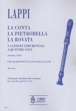 Lappi, Pietro : La Conta, La Pietrobella, La Rovata. 3 Instrumental four-part Canzonas (Venezia 1616) for Recorder Quartet (SATB)