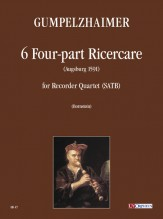 Gumpelzhaimer, Adam : 6 four-part Ricercares for Recorder Quartet (SATB)