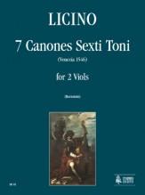 Licino, Agostino : 7 Canones Sexti Toni (Venezia 1546) for 2 Viols