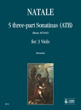 Natale, Pompeo : 5 three-part Sonatinas (ATB) (Roma 1674/81) for 3 Viols