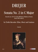 Drejer, Domenico Maria : Sonata No. 2 in C Major from the ms. CF-V-23 of the Biblioteca Palatina in Parma (early 18th century) for Treble Recorder (Flute, Oboe) and Continuo