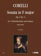 Corelli, Arcangelo : Sonata in F Major Op. 4 No. 4 for 2 Treble Recorders and Continuo