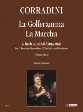 Corradini, Nicolò : La Golferamma, La Marcha. 2 Instrumental Canzonas for 2 Descant Recorders and Continuo