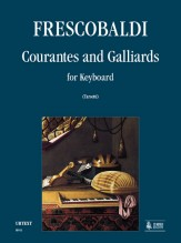 Frescobaldi, Girolamo : Courantes and Gaillards for Keyboard