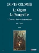 """Sainte-Colombe : Le Gigant – La Rougeville. 2 Concerts """"à deux violes esgales"""" for 2 Viols"""