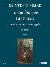 """Sainte-Colombe : La Conférence – La Dubois. 2 Concerts """"à deux violes esgales"""" for 2 Viols"""