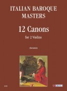 Italian Baroque Masters : 12 Canons for 2 Violins