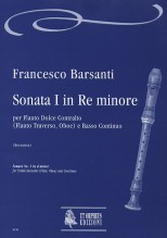 Barsanti, Francesco : Sonata No. 1 in D Minor for Treble Recorder (Flute, Oboe) and Continuo
