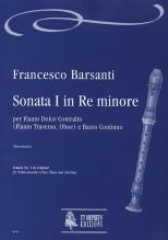 Barsanti, Francesco : Sonata No. 1 in D Minor for Treble Recorder (Flute, Oboe) and Continuo