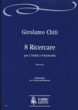 Chiti, Girolamo : 8 Ricercares for 2 Violins and Violoncello