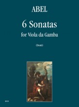 Abel, Carl Friedrich : 6 Sonatas for Viol