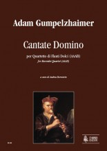 Gumpelzhaimer, Adam : Cantate Domino for Recorder Quartet (AAAB)