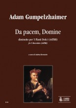 Gumpelzhaimer, Adam : Da pacem, Domine for Recorder Quartet (AAAB)