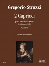 Strozzi, Gregorio : 2 Capriccios (Napoli 1687) for 4 Recorders (SATB)