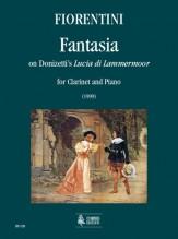 """Fiorentini, Luigi : Fantasia on Donizetti's """"Lucia di Lammermoor"""" for Clarinet and Piano"""