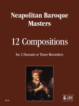 Neapolitan Baroque Masters : 12 Compositions for 2 Descant or Tenor Recorders
