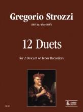 Strozzi, Gregorio : 12 Duets for 2 Descant or Tenor Recorders