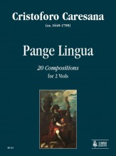 Caresana, Cristoforo : Pange Lingua. 20 Compositions for 2 Viols