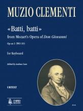 "Clementi, Muzio : ""Batti, batti"" from Mozart's Opera of ""Don Giovanni"" Op-sn 1 (WO 10) for Keyboard"
