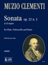 Clementi, Muzio : Sonata Op. 21 No. 1 in D Major for Flute, Violoncello and Piano