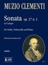 Clementi, Muzio : Sonata Op. 27 No. 1 in F Major for Violin, Violoncello and Piano