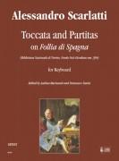 """Scarlatti, Alessandro : Toccata and Partitas on """"Follia di Spagna"""" (Biblioteca Nazionale di Torino, Fondo Foà-Giordano ms. 394) for Keyboard"""