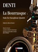 Denti, Carlo : La Bourrasque. Suite for Saxophone Quartet