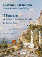 Caramiello, Giovanni : 2 Fantasias on Themes by Rossini and Donizetti for Harp and Piano
