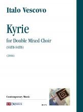 Vescovo, Italo : Kyrie for Double Mixed Choir (SATB-SATB) (2016)