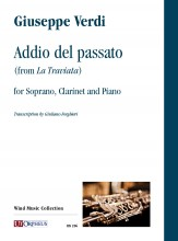 "Verdi, Giuseppe : Addio del passato (from ""La Traviata"") for Soprano, Clarinet and Piano"