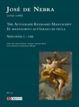 Nebra, José de : The Autograph Keyboard Manuscript - El manuscrito autógrafo de tecla. Sinfonías I-VIII