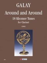 Galay, Daniel : Around and Around. 18 Klezmer Tunes for Clarinet (2006)