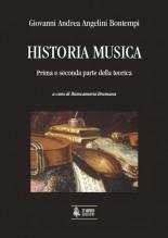 Angelini Bontempi, Giovanni Andrea  : Historia Musica. Prima e seconda parte della teorica
