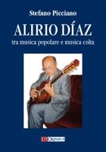 Picciano, Stefano : Alirio Díaz tra musica popolare e musica colta