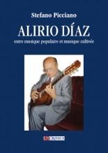 Picciano, Stefano : Alirio Díaz entre musique populaire et musique cultivée