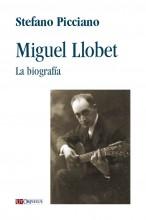 Picciano, Stefano : Miguel Llobet. La biografía